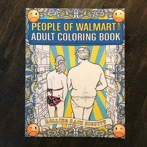Other - NEW People of Walmart Adult Coloring Book